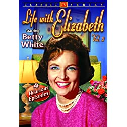 Life With Elizabeth - Volume 2