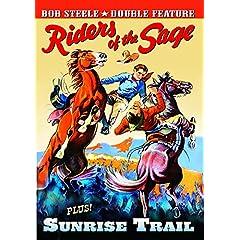 Bob Steele Double Feature: Riders Of The Sage (1939) / Sunrise Trail (1931)