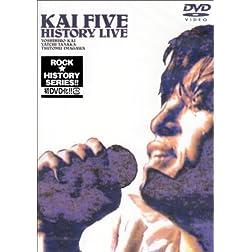 Kai Five History