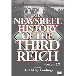 A Newsreel History of the Third Reich Vol. 17