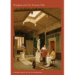 Pompeii and the Roman Villa