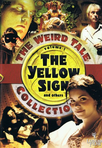 The Weird Tale Collection, Vol. 1: The Yellow Sign and Others