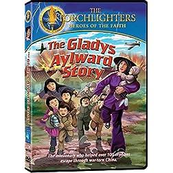 Torchlighters: Gladys Aylward