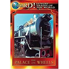 The Luxury Trains of the World: The Palace on Wheels