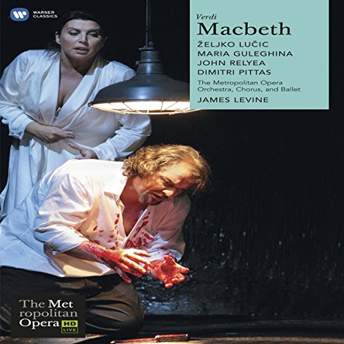 Verdi - Macbeth (The Metropolitan Opera HD Live Series)