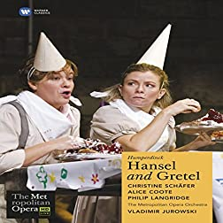 Humperdinck - Hansel and Gretel (The Metropolitan Opera HD Live Series)