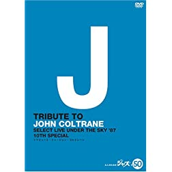 Tribute to John Coltrane