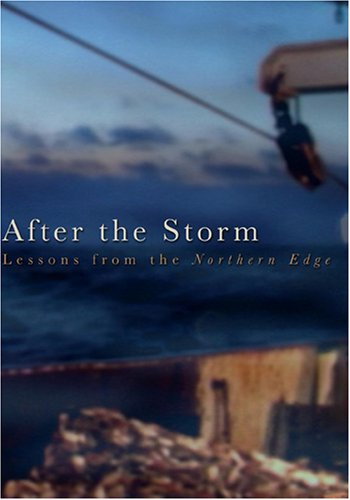 After the Storm: Lessons from the Northern Edge