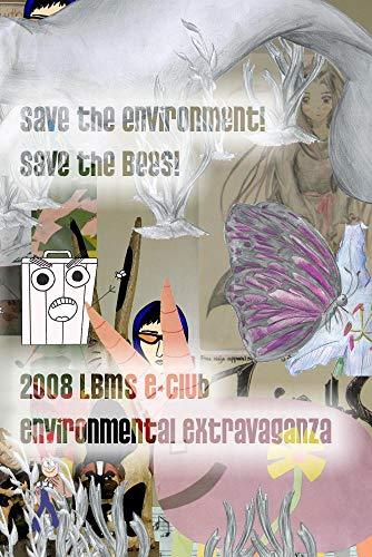 Save The Environment! Save The Bees!