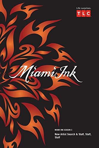 Miami Ink Season 3 - New Artist Search & Staff, Staff, Staff