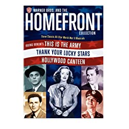 Warner Bros. and the Homefront Collection (Irving Berlin's This Is the Army / Thank Your Lucky Stars / Hollywood Canteen)