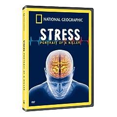 Naitonal Geographic: Stress - Portrait of a Killer