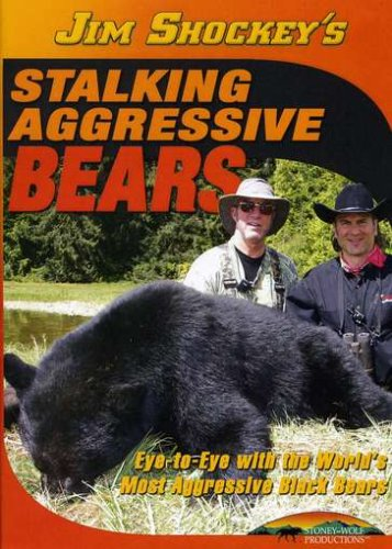 Stalking Aggressive Bears