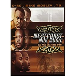 West Coast Mobb Music: The True Hollyhood Story