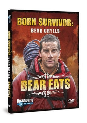 Born Survivor Bear Grylls-Bear Eats