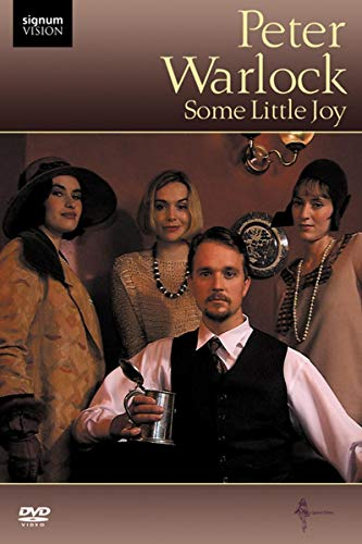 Peter Warlock: Some Little Joy