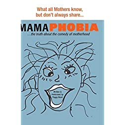 Mamaphobia