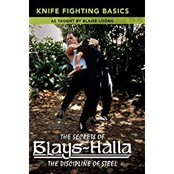 Secrets of BlaysHalla:  Knife Fighting Basics