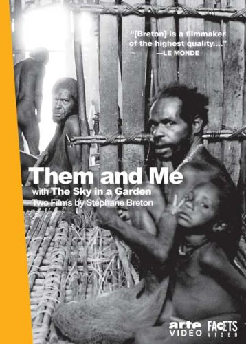 Them And Me, With Heaven in a Garden- Two Films By Stephane Brenton