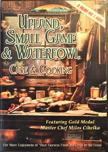 Upland Small Game & Waterfowl Care & Cooking