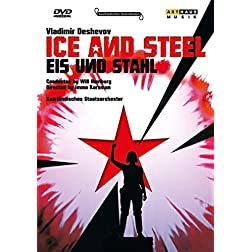 Vladimir Dechevov: Eis und Stahl (Ice and Steel)