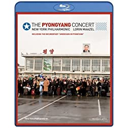 The Pyongyang Concert - New York Philharmonic & Lorin Maazel [Blu-ray]