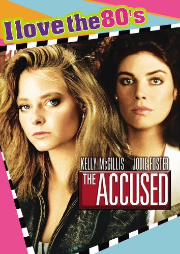 The Accused 1988: I Love the 80's Edition