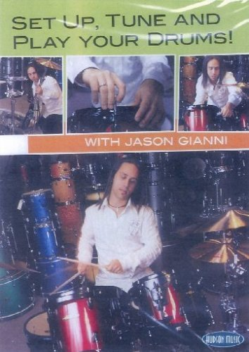 Set Up, Tune And Play Your Drums! With Jason Gianni