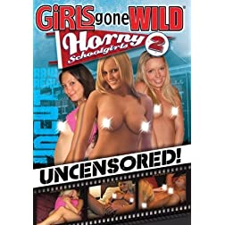 Girls Gone Wild: Horny Schoolgirls, Vol. 2