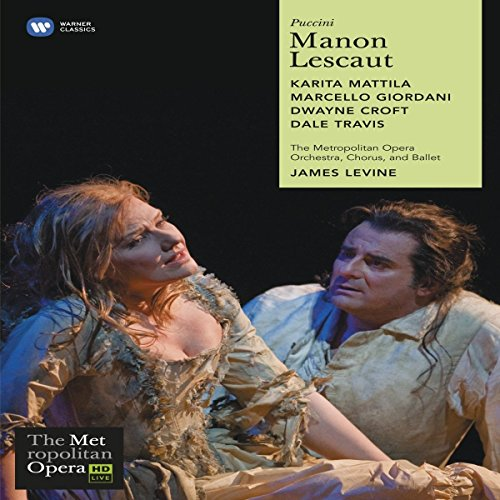 Puccini - Manon Lescaut (The Metropolitan Opera HD Live Series)