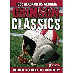 Crimson Classics: 1985 Alabama vs. Georgia