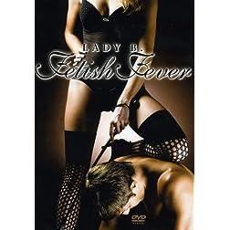 Lady B.-Fetish Fever