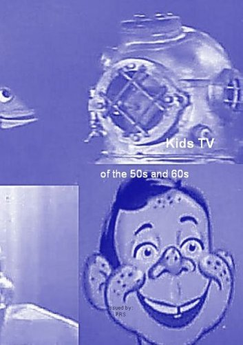 Kids TV of the 50s and 60s