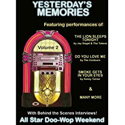 Yesterdays Memories - All Star Doo-Wop Weekend DVD Vol. 2