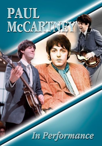 Paul McCartney - In Performance