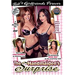 Bob's Girlfriends Forever - The Handmaiden's Surprise