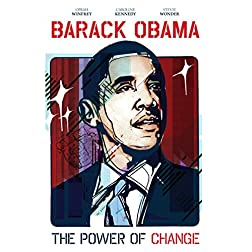 Barack Obama: The Power of Change