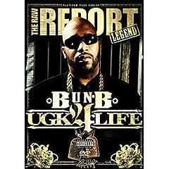 Raw Report: Bun B Ugk 4 Life