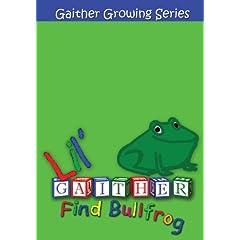 Lil Gaither: Find Bullfrog