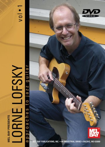Lorne Lofsky: Approaches to Jazz Guitar