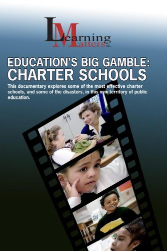Education's Big Gamble: Charter Schools