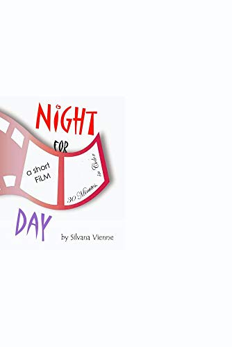 NIGHT FOR DAY