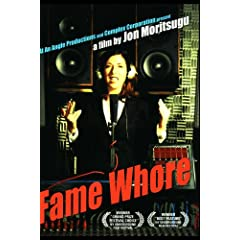 Fame Whore (Institutional Use - Non-Profit/Libraries)