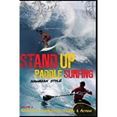 201-301 How To Stand Up Paddle Surf Hawaiian Style Vol. 2