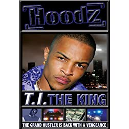 Hoodz: T.I. the