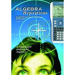Algebra Nspirations: Quadratic Functions, Equations, and Graphs