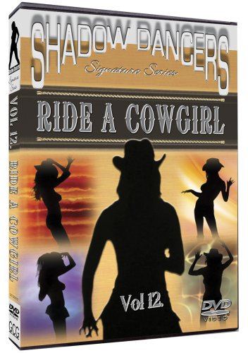 Shadow Dancers Vol 12. Ride A Cowgirl