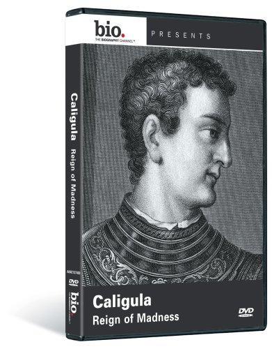 Biography: Caligula - Reign of Madness