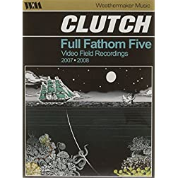 Full Fathom Five: Video Field Recordings 2007-2008