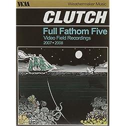 Full Fathom Five: Video Field Recordings 2007-2008